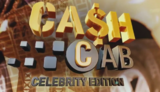 Ca$h Cab Celebrity Edition