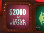 $2000 or lose 1 whammy