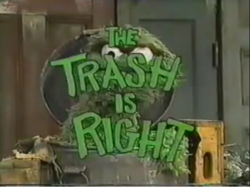 The Trash is Right