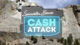 Samantha Brown's Cash Attack