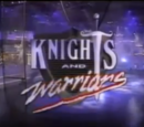Knights and Warriors