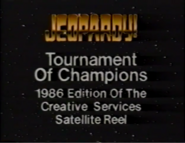 Jeopardy! Tornament of Champions 1986 Edition of the Creative Services Satellite Reel