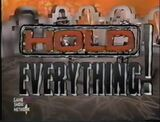 Hold Everything!
