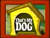 That's my dog