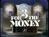 3 for the Money close