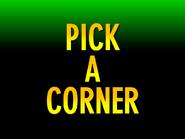 Pick A Corner (1)