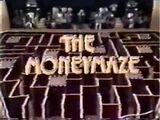 The Moneymaze