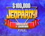 Jeopardy! $100,000 Tournament of Champions Final
