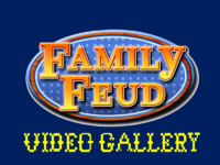 Family Feud Video Gallery