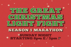 The Great Christmas Light Fight Season 1 Marathon Sunday Night Starting 8pm E 5pm P