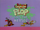 Flop Goes the Weasel