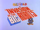 Invasion of the Big Robots