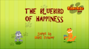 The Bluebird of Happiness Title Card