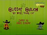 Glitter Gulch: Go West, Young Cat