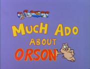 Much Ado About Orson