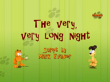 The Very, Very Long Night