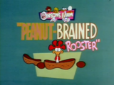 Peanut-Brained Rooster