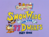 Snow Wade and the 77 Dwarfs Part 1