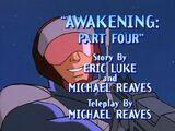 Awakening Part Four