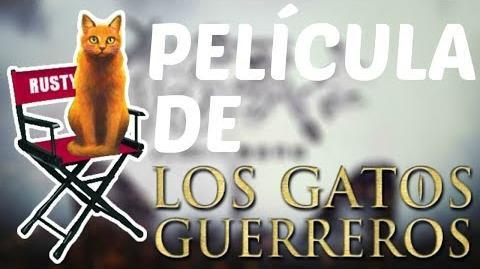 ¡INFORMACIÓN DE LA FUTURA PELÍCULA! Los Gatos Guerreros