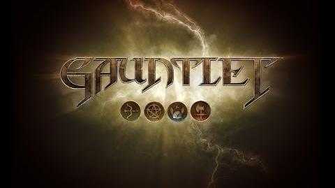 Official Gauntlet Announcement Trailer