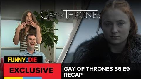 Gay Of Thrones S6 E9 Recap- Bad Little Butch Bottoms