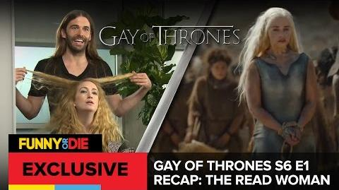 Gay of Thrones S6 E1 Recap The Read Woman