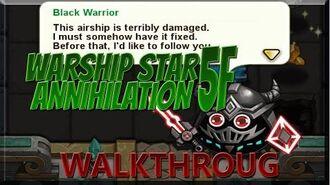 G&D Sky Maze - Warship Star Annihilation 5F - Walkthrough