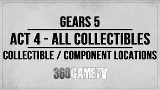 Gears 5 Act 4 All Collectibles Components Locations Guide - Collectibles Components Walkthrough
