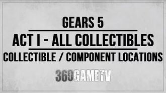 Gears 5 Act 1 All Collectibles Components Locations Guide - Collectibles Components Walkthrough-0