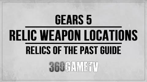 Relic Weapons | Gears of War | Fandom