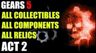 ACT 2 - All collectables, Components, and Relic Locations Gears of War 5