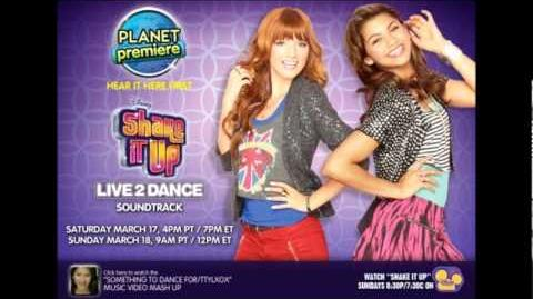 """Shake it Up - """"Bring The Fire"""" (OFFICIAL FULL SONG!!)"""