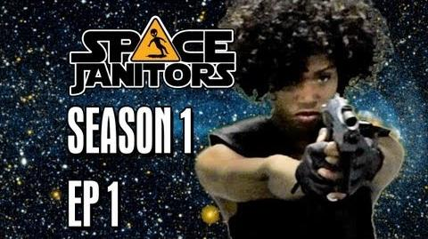 Space Janitors Episode 1