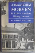 A House Called Morven, by Alfred Hoyt Bill, 1954