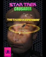 StarTrekCrusader The Talosian Experiment