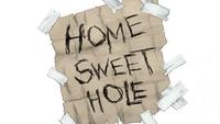 Home sweet hole