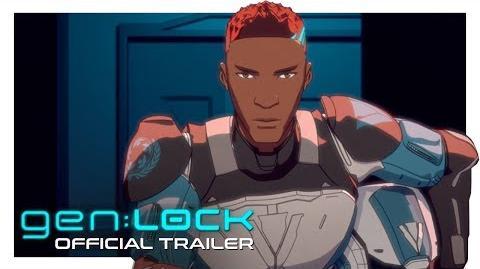 Gen:LOCK - Official Trailer