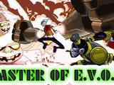 Master of E.V.O.s