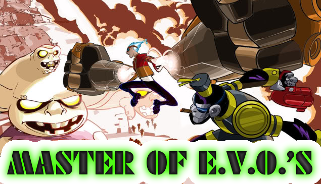 MASTER OF EVO'S