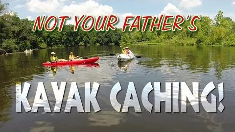 Not Your Father's Kayak Caching!