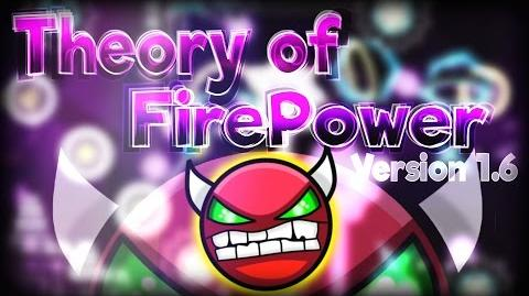 Geometry Dash 2.0 - 'Theory of FirePower' Updated 1