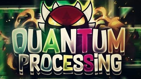 Geometry Dash Quantum Processing DEMON Published By Riot Verified By Rampage