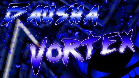 """GeometryDash """"Bausha Vortex"""" by Pennutoh -ExtremeDemon-"""