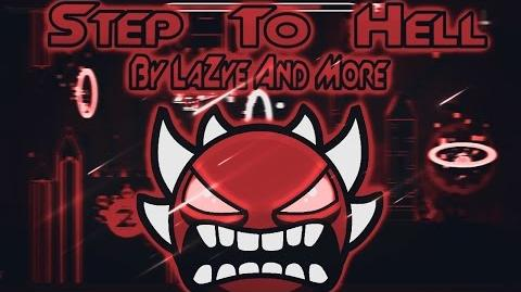 -Montage- ''Step to Hell'' by LaZye and more (Extreme Demon) - Geometry Dash 2.1