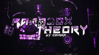 Paradox Theory by CairoX (Verified on Stream) Insane Demon