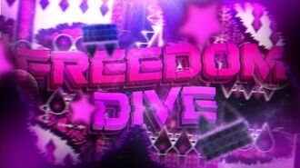 FREEDOM DIVE - By SrGuillester, Fenixi & more - Preview -1 - Geometry Dash