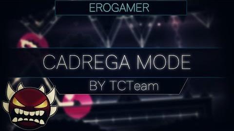 "▶ Geometry Dash - ""Cadrega Mode"" by TCTeam - -Extreme Demon- - Verification - EroGamer"