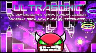 'Ultrasonic' - By Zenthicalpha and more! (Verified by GironDavid)