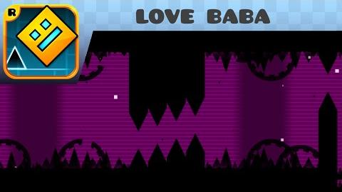 Geometry Dash - love baba - by Zobros (me) and Demonico17